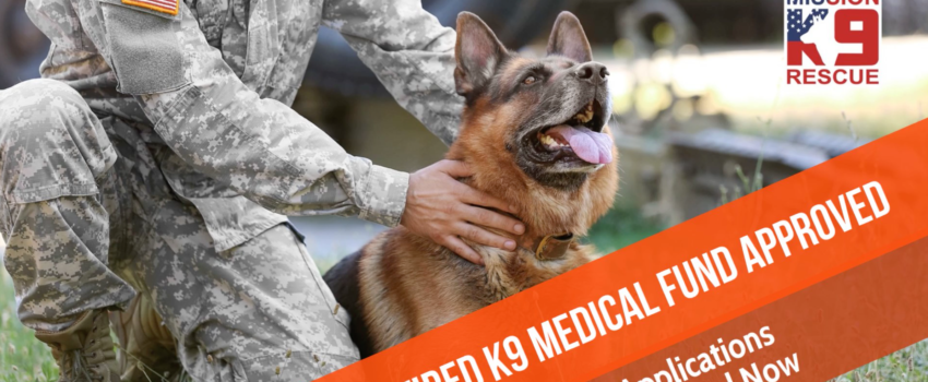 Retired K9 Veterinary Fund Opens